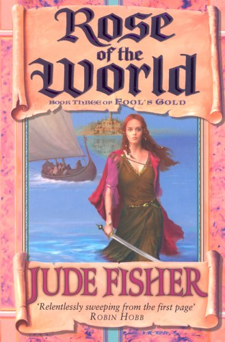Rose of the World (Fool's Gold, #3)