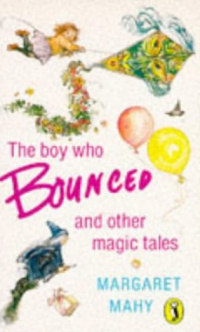 The Boy Who Bounced and Other Magic Tales
