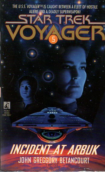 Incident at Arbuk (Star Trek: Voyager (numbered novels), #5)
