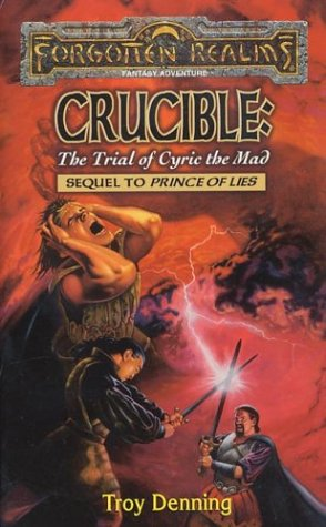 Crucible: The Trial of Cyric the Mad (Forgotten Realms: The Avatar Series, #5)