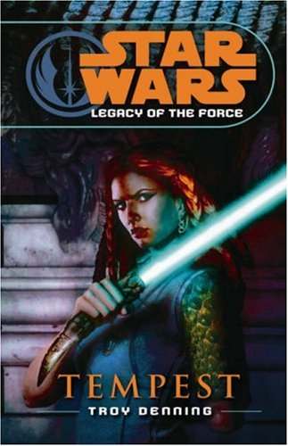Tempest (Star Wars: Legacy of the Force, #3)