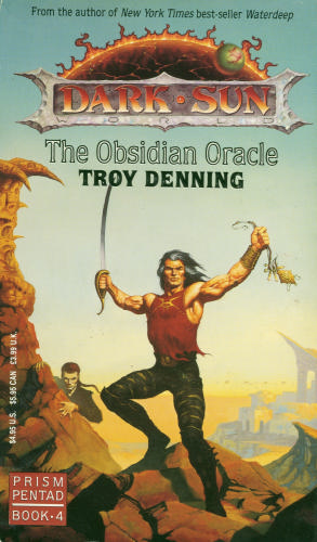 The Obsidian Oracle (Dark Sun: Prism Pentad, #4)