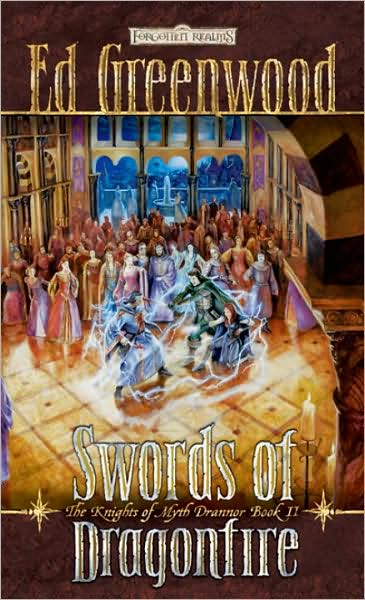 Swords of Dragonfire (The Knights of Myth Drannor, #2)