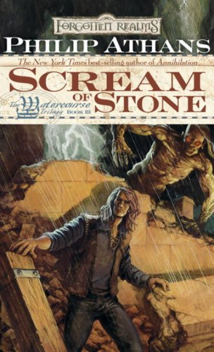 Scream of Stone (Forgotten Realms: The Watercourse Trilogy, #3)