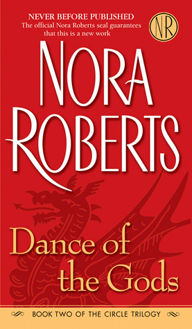 Dance of the Gods (The Circle Trilogy, #2)