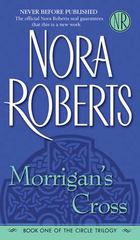 Morrigan's Cross (The Circle Trilogy, #1)