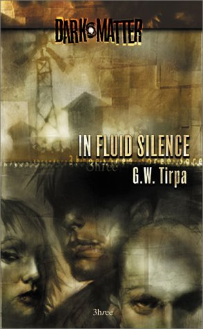 In Fluid Silence (Dark Matter, #3)