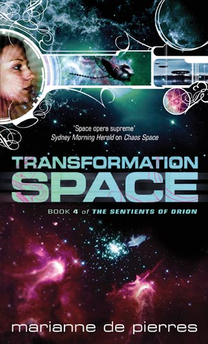 Transformation Space (The Sentients of Orion, #4)