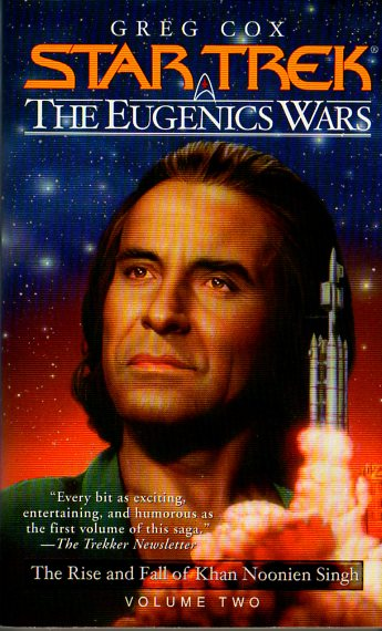 The Rise and Fall of Khan Noonien Singh: Volume Two