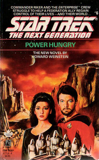 Power Hungry (Star Trek: The Next Generation (numbered novels), #6)