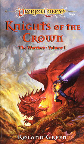 Knights of the Crown (Dragonlance: The Warriors, #1)