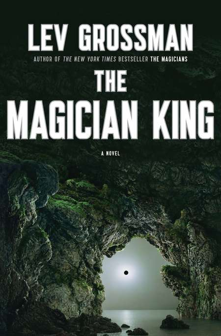 The Magician King (The Magicians Trilogy, #2)