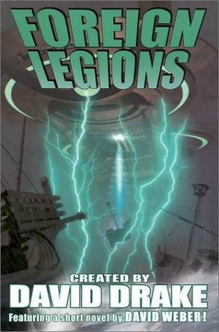 Foreign Legions (Ranks of Bronze, #2)