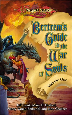 Bertrem's Guide to the War of Souls, Volume One