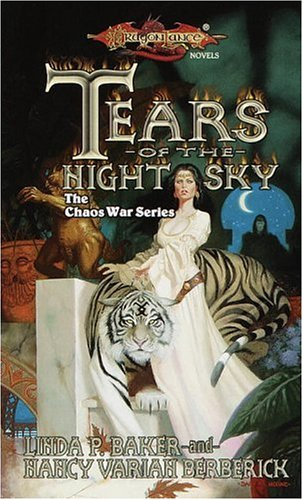 Tears of the Night Sky (Dragonlance: The Chaos War Series, #2)