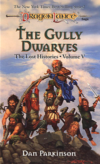The Gully Dwarves (Dragonlance: The Lost Histories, #5)