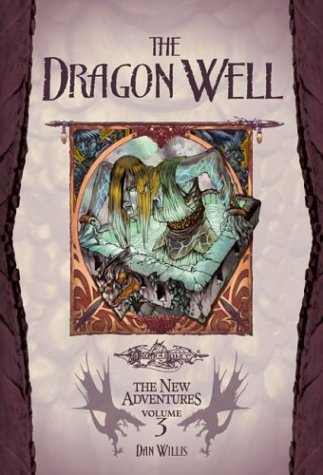 The Dragon Well (Dragonlance: The New Adventures, #3)