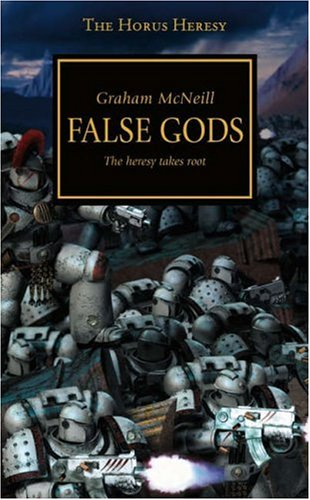 False Gods (Warhammer 40,000: The Horus Heresy, #2)