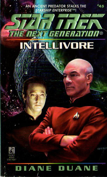 Intellivore (Star Trek: The Next Generation (numbered novels), #45)