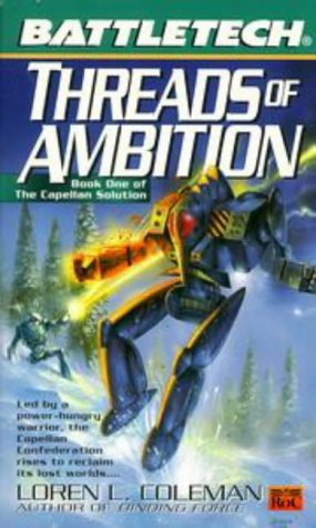 Threads of Ambition (BattleTech, #44)