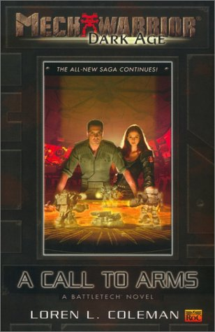 A Call to Arms (Mechwarrior: Dark Age, #2)