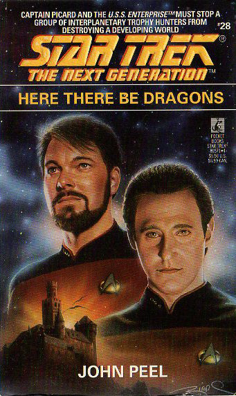 Here There Be Dragons (Star Trek: The Next Generation (numbered novels), #28)