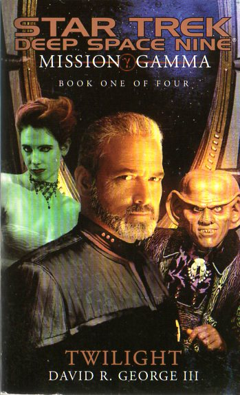 Twilight (Star Trek: Deep Space Nine: Mission Gamma, #1)