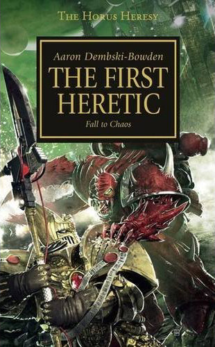 The First Heretic (Warhammer 40,000: The Horus Heresy, #14)