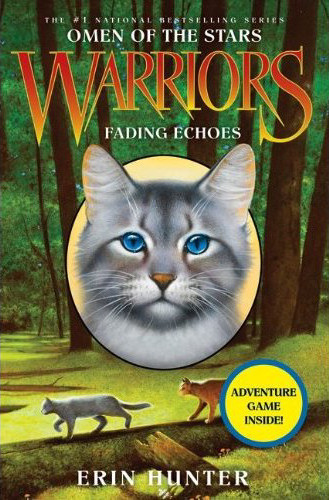 Fading Echoes (Warriors: Omen of the Stars, #2)
