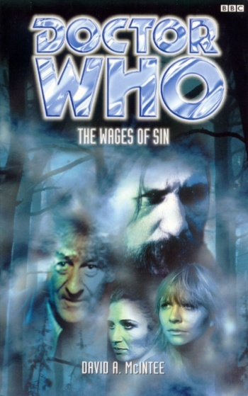 The Wages of Sin (Doctor Who: The Past Doctor Adventures, #19)