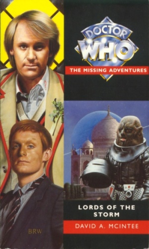 Lords of the Storm (Doctor Who: The Missing Adventures, #17)