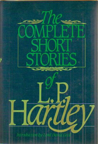 The Complete Short Stories of L. P. Hartley