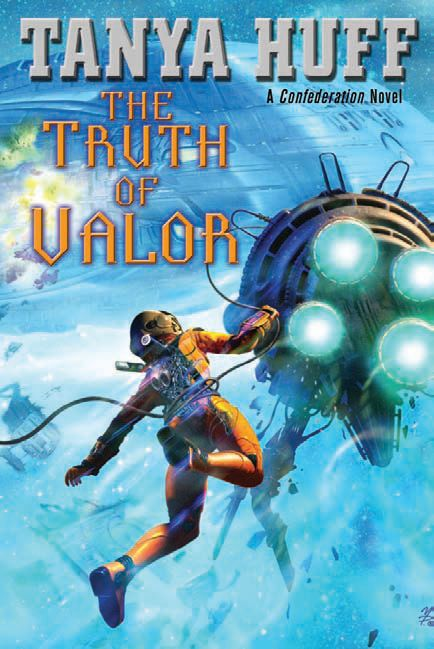 The Truth of Valor (Confederation, #5)