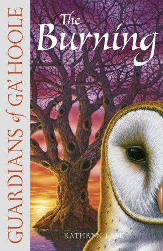 The Burning (Guardians of Ga'Hoole, #6)