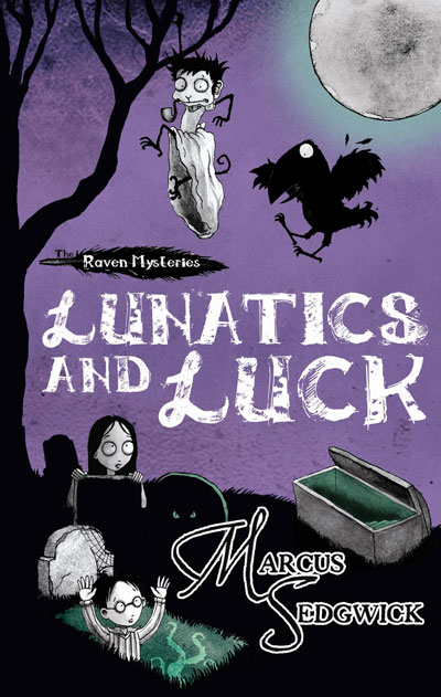 Lunatics and Luck (The Raven Mysteries, #3)