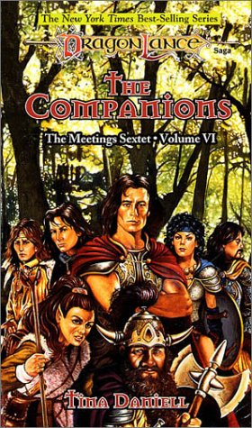 The Companions (Dragonlance: The Meetings Sextet, #6)