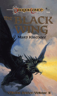 The Black Wing (Dragonlance: Villains Series, #2)
