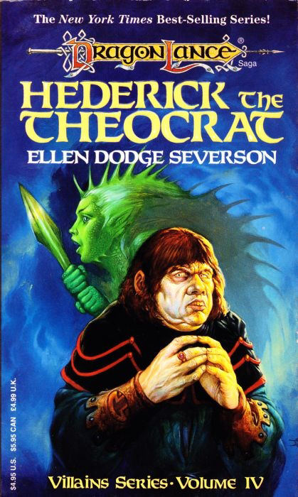 Hederick the Theocrat (Dragonlance: Villains Series, #4)