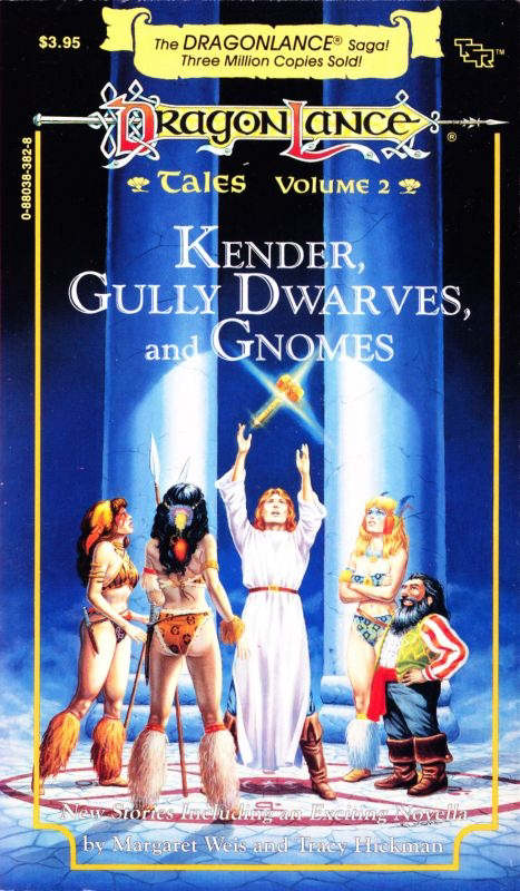 Kender, Gully Dwarves, and Gnomes (Dragonlance: Tales, #2)