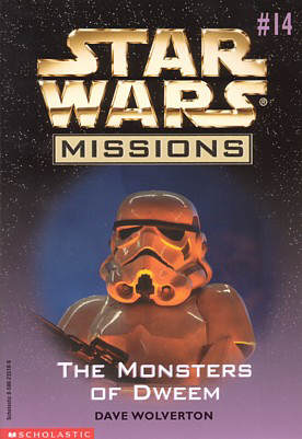 Monsters of Dweem (Star Wars: Missions, #14)