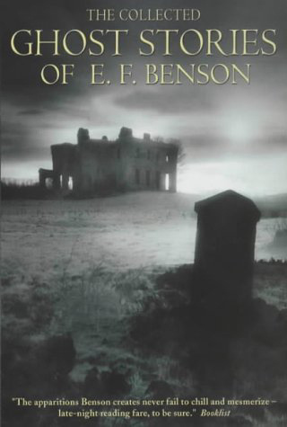 The Collected Ghost Stories of E. F. Benson