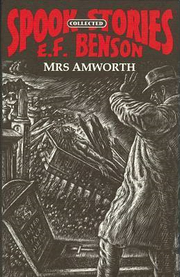 Mrs. Amworth (Collected Spook Stories, #3)