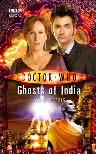 Ghosts of India (Doctor Who: The New Series, #25)