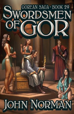 Swordsmen of Gor (Chronicles of Gor, #29)