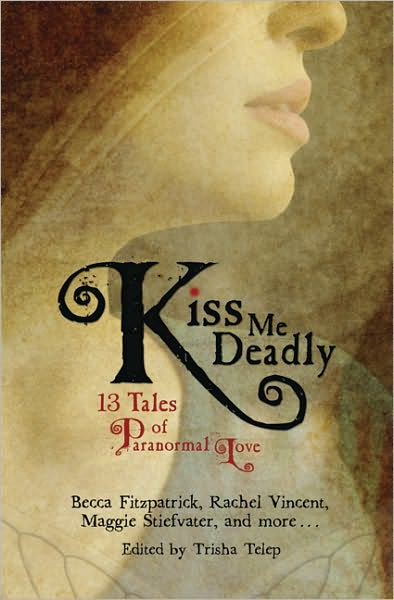 Kiss Me Deadly: 13 Tales of Paranormal Love