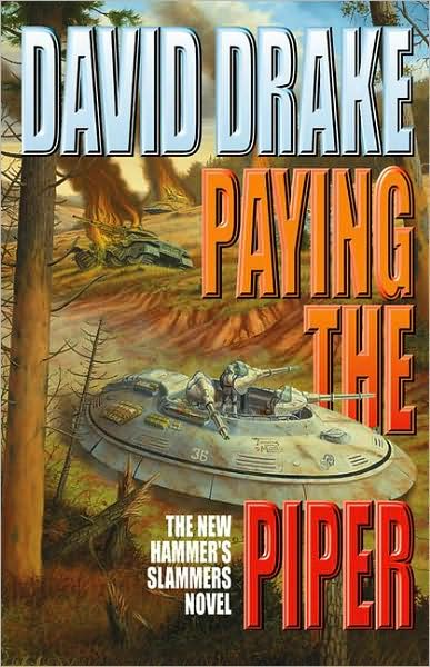Paying the Piper (Hammer's Slammers, #7)