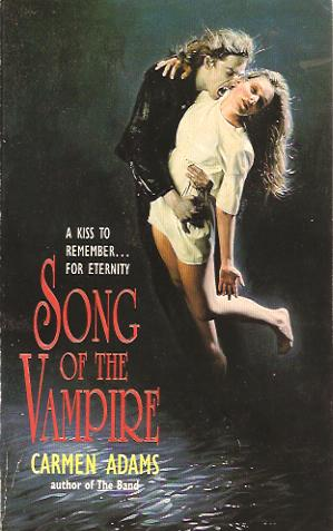 Song of the Vampire (The Band, #2)