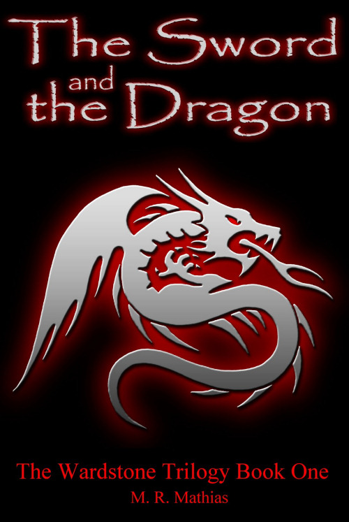 The Sword and the Dragon (The Wardstone Trilogy, #1)