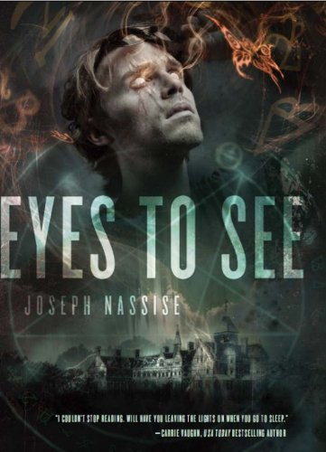 Eyes to See (The Jeremiah Hunt Chronicles, #1)