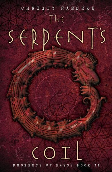 The Serpent's Coil (Prophecy of Days, #2)
